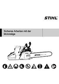 STIHL: Sicheres Arbeiten mit der Motorsäge